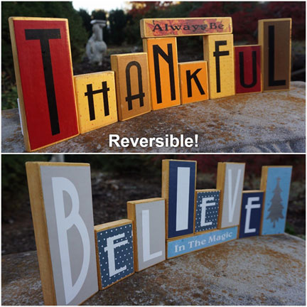 2 wood blocks Be thankful or Believe